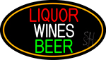 Liquors Wines Beer Oval With Orange Border Neon Sign