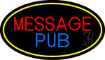 Message Pub Oval With Yellow Border LED Neon Sign