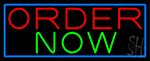 Order Now With Blue Border Neon Sign