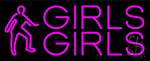 Pink Girls Girls Girls Neon Flex Sign