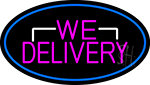 Pink We Deliver Oval With Blue Border Neon Sign