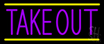 Purple Take Out Neon Sign