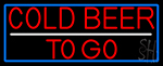 Red Cold Beer To Go With Blue Border Neon Sign