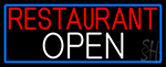 Restaurant Open With Blue Border Neon Sign