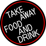 Take Away Food And Drink Oval With Red Border Neon Sign