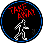 Take Away Man Oval With Blue Border Neon Sign