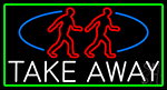 Take Away Man With Green Border Neon Sign