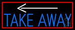 Take Out And Arrow With Red Border Neon Sign