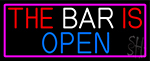 The Bar Is Open Neon Sign