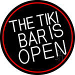The Tiki Bar Is Open Oval With Red Border Neon Sign