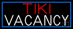 Tiki Vacancy With Blue Border Neon Sign