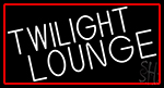 Twilight Lounge With Red Border LED Neon Sign