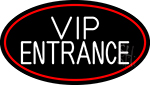 Vip Entrance Oval With Red Border Neon Sign