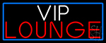 Vip Lounge With Blue Border LED Neon Sign