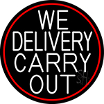We Deliver Carry Out Oval With Red Border Neon Sign