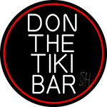 White Don The Tiki Bar Oval With Red Border Neon Sign