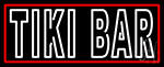 White Tiki Bar With Red Border Neon Sign