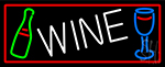 Wine Bottle Glass With Red Border Neon Sign
