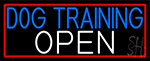 Dog Training Open With Red Border LED Neon Sign