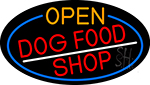 Open Dog Food Shop Oval With Blue Border Neon Sign
