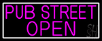 Pink Pub Street Open With White Border LED Neon Sign