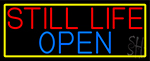 Still Life Open With Yellow Border Neon Sign
