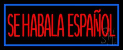 Red Se Habla Espanol With Blue Border Neon Sign