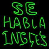 Se Habla Ingles Neon Sign