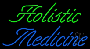 Holistic Medicine Neon Sign