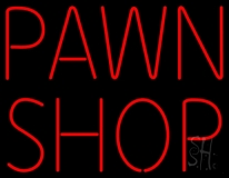 Pawn Shop 1 Neon Sign