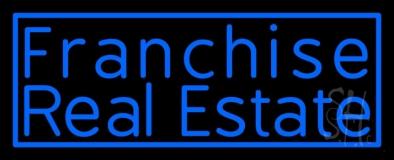 Franchise Real Estate Neon Sign