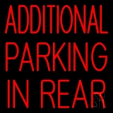 Additional Parking In Rear Neon Sign