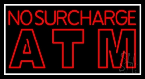No Surcharge Atm Neon Sign
