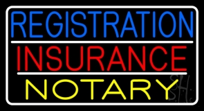 Registration Insurance Notary White Border And Lines Neon Sign