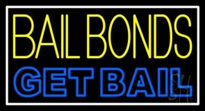 Yellow Bail Bonds Get Bail Neon Sign