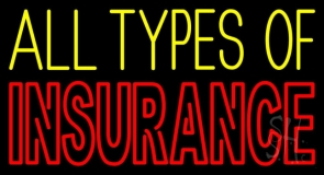 Double Stroke All Types Of Insurance Neon Sign