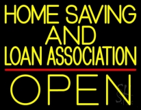 Home Savings And Loan Association Open Neon Sign