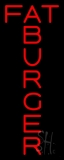 Fatburger Vertical Neon Sign