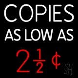 Copies As Low 1 Neon Sign