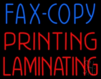Fax Copy Printing Laminating Neon Sign