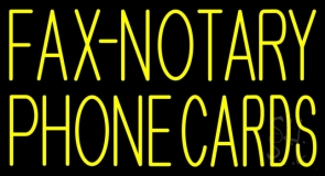 Yellow Fax Notary Phone Cards Neon Sign