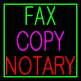 Fax Copy Notary With Border 1 Neon Sign