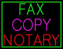 Fax Copy Notary With Border Neon Sign