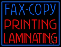 Fax Copy Printing Laminating With Border Neon Sign