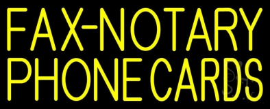 Yellow Fax Notary Phone Cards 1 Neon Sign