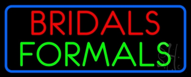Bridals Formals LED Neon Sign