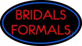 Oval Bridals Formals Neon Sign