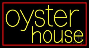 Oyster House 2 Neon Sign
