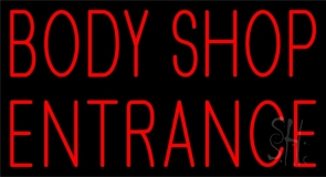 Body Shop Entrance 1 Neon Sign
