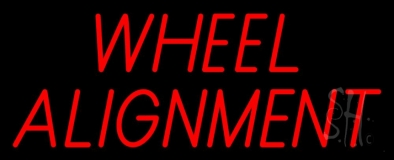Red Wheel Alignment 1 Neon Sign